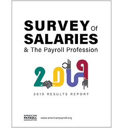 2019 Survey of Salaries and the Payroll Profession