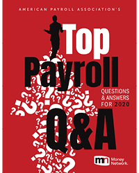 2020 Top Payroll Questions and Answers