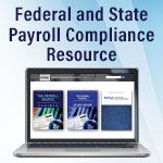 Federal and State Payroll Compliance Resource
